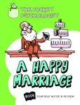 The Pocket Psychologist: A Happy Marriage