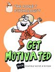 The Pocket Psychologist: Get Motivated