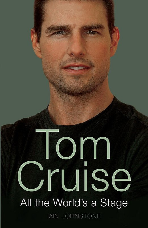 "Купить книгу ""Tom Cruise All the World's A Stage"""