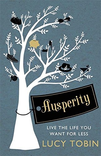 "Купить книгу ""Ausperity. Live the Life You Want for Less"""