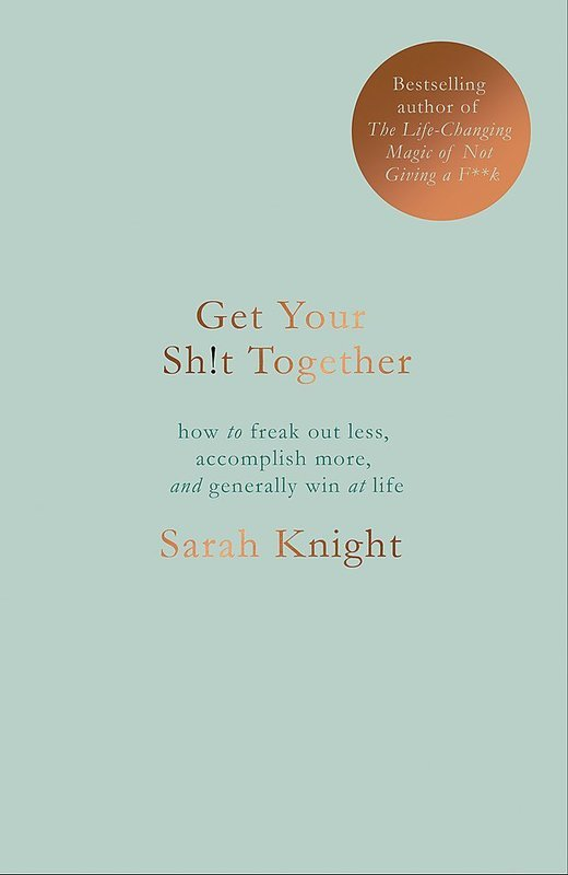 Get Your Sh*t Together - купити і читати книгу