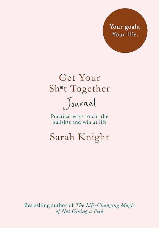 "Купить книгу ""Get Your Sh*t Together Journal"""