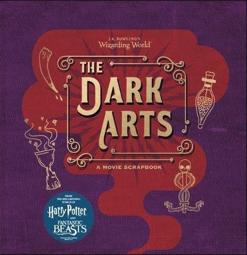 "Купить книгу ""J.K. Rowling's Wizarding World – The Dark Arts: A Movie Scrapbook"""
