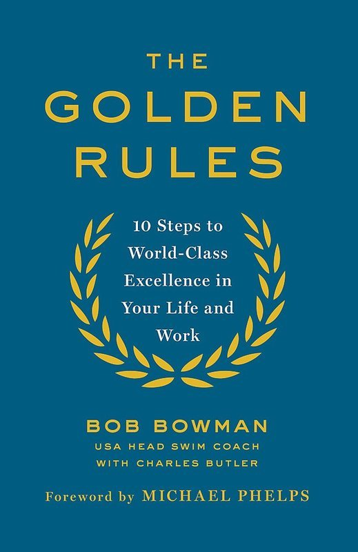 """Купить книгу """"The Golden Rules: 10 Steps to World-Class Excellence in Your Life and Work"""""""