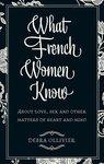 What French Women Know - купить и читать книгу
