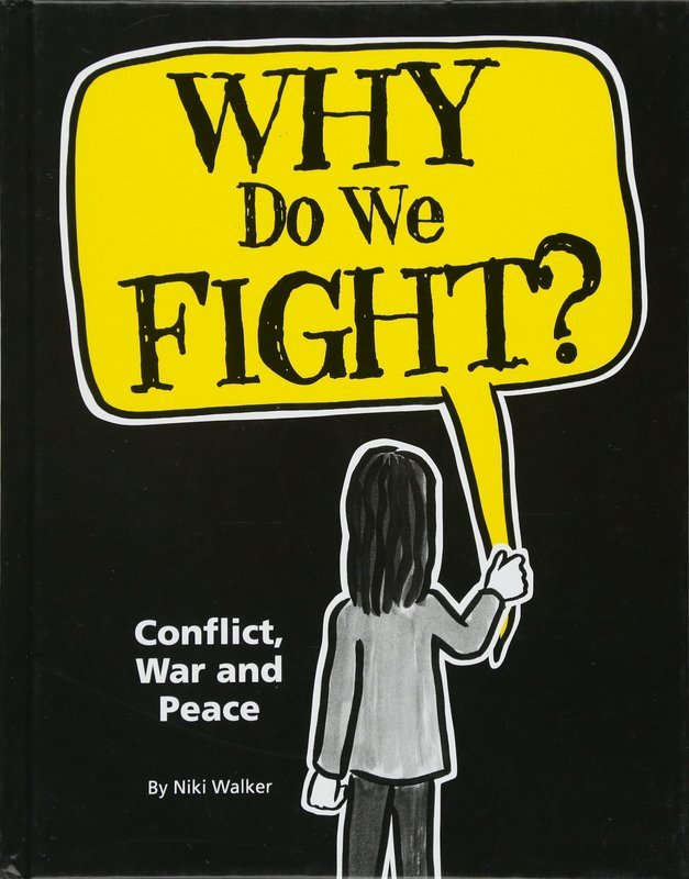 "Купить книгу ""Why Do We Fight? Conflict, War and Peace"""