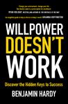 Willpower Doesn't Work - купить и читать книгу
