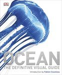 Ocean: The Definite Visual Guide