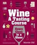 Wine: A Tasting Course - купить и читать книгу
