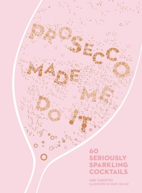 """Купить книгу """"Prosecco Made Me Do It"""""""