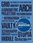 100 Ideas that Changed Architecture - купить и читать книгу