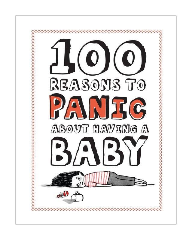 100 Reasons to Panic about Having a Baby - купить и читать книгу