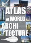 Atlas of World Architecture - купить и читать книгу