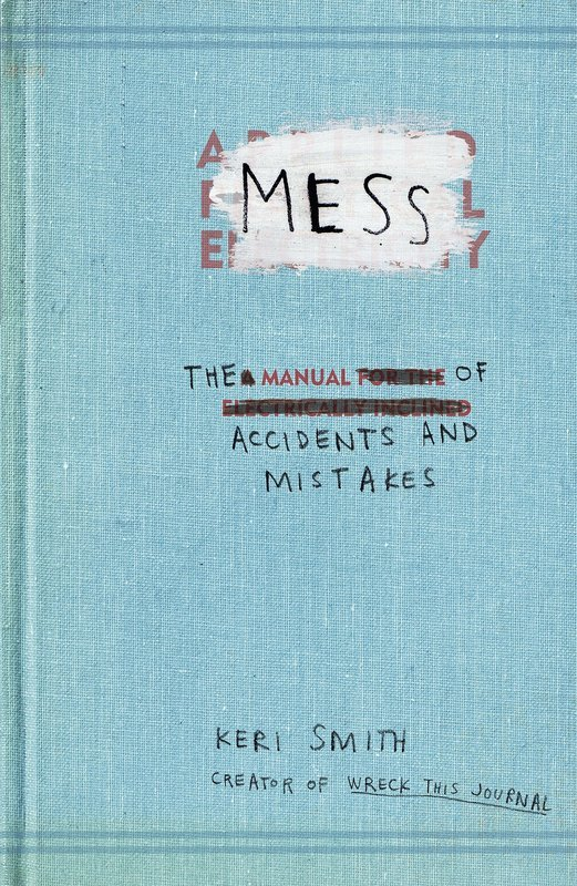 "Купить книгу ""Mess: The Manual of Accidents and Mistakes"""