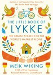 """Купить книгу """"The Little Book of Lykke: The Danish Search for the World's Happiest People"""""""