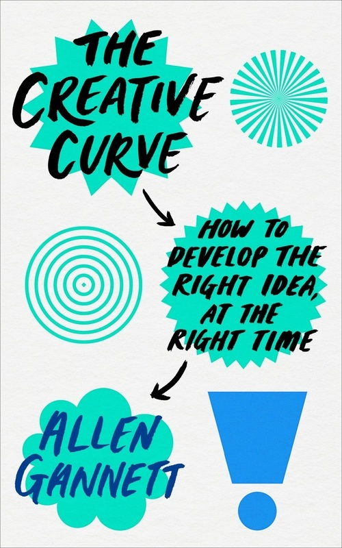 """Купить книгу """"The Creative Curve: How to Develop the Right Idea, at the Right Time"""""""