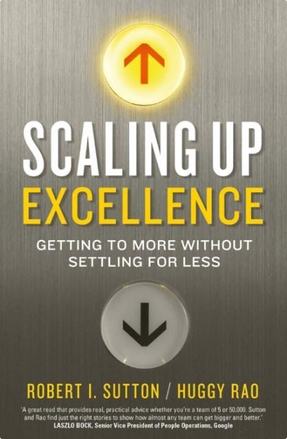 """Купить книгу """"Scaling up Excellence"""""""