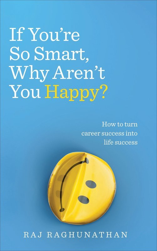 "Купить книгу ""If You're So Smart, Why Aren't You Happy?"""