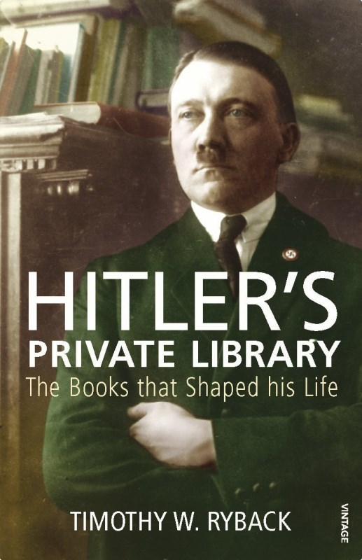 "Купить книгу ""Hitler's Private Library: The Books that Shaped his Life"""