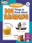 101 Things to Know About Reading: 1st Grade