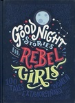 Good Night Stories for Rebel Girls. Volume 1
