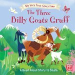 My Very First Story Time: The Three Billy Goats Gruff - купити і читати книгу