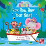 Peek and Play Rhymes: Row, Row, Row Your Boat