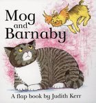 Mog and Barnaby: A Lift-the-Flap Book