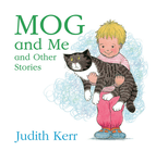 Mog and Me and Other Stories