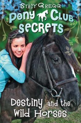 """Купить книгу """"Pony Club Secrets: Destiny and the Wild Horses"""""""