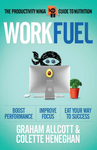 Work Fuel: The Productivity Ninja Guide to Nutrition