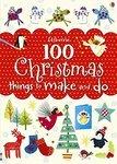 100 Christmas Things to Make and Do - купить и читать книгу