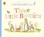 A Peter Rabbit Tale: Three Little Bunnies - купить и читать книгу