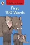 English for Beginners. First 100 Words - купить и читать книгу