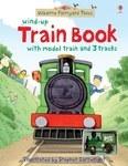 Usborne Farmyard Tales. Wind-up Train Book