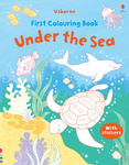 First Colouring Book. Under the Sea