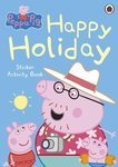 Peppa Pig. Happy Holiday Sticker Activity Book