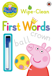 Peppa Pig. Practise with Peppa. Wipe-Clean First Words