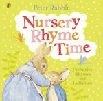 Peter Rabbit. Nursery Rhyme Time