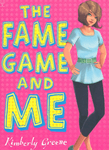 The Fame Game and Me - купить и читать книгу