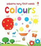 Usborne Very First Words. Colours