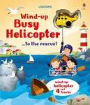 Wind-up Busy Helicopter ...to the Rescue