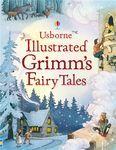 Illustrated Grimm's Fairy Tales - купить и читать книгу