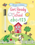Wipe-Clean Get Ready for School. Аbc and 123