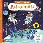 First Explorers. Astronauts
