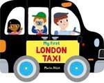 Whizzy Wheels. My First London Taxi