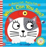 Pussy Cat, Pussy Cat, What Can You See? - купить и читать книгу