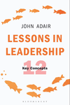 Lessons in Leadership. 12 Key Concepts