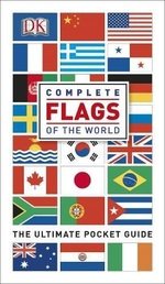 Complete Flags of the World. The Ultimate Pocket Guide