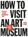 How to Visit an Art Museum - купить и читать книгу